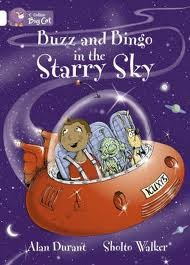 BUZZ AND BINGO IN THE STARRY SKY - BAND 10 - Big Cat