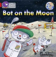BOT ON THE MOON - RED BAND 2B -Big Cat Phonics