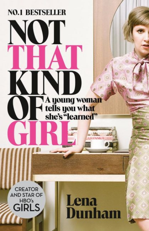 NOT THAT KIND OF GIRL - Harper Collins UK **New**