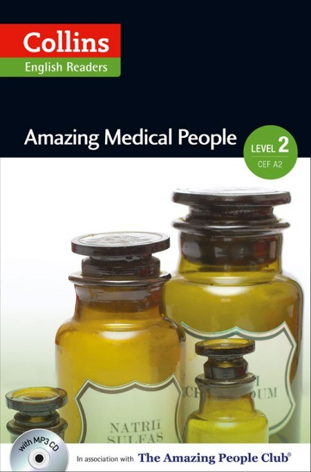 AMAZING MEDICAL PEOPLE with CD - Collins English Readers