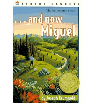 AND NOW MIGUEL - Harper Collins