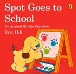 SPOT GOES TO SCHOOL - Picture Puffin **New Edition**