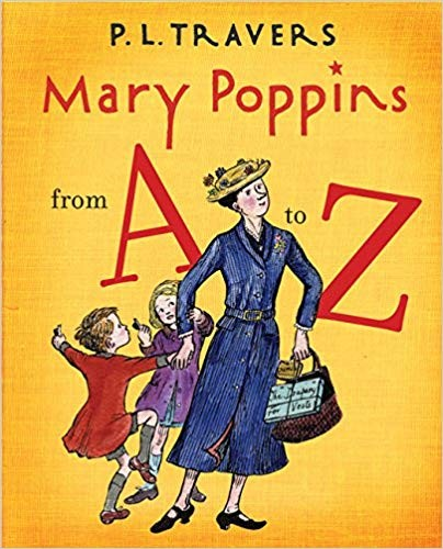 MARY POPPINS FROM A TO Z - HMH Books