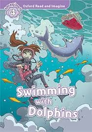 OXFORD READ AND IMAGINE 4: Swimming with Dolphins *MP3 Pack