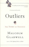 OUTLIERS:Why Some People Succeed & Some Don´t - Little Brown