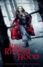 RED RIDING HOOD: Believe the Legend. Beware the Wolf.