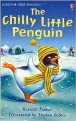 CHILLY LITTLE PENGUIN,THE - Usborne First Reading Level Two