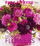 DECORATING WITH FLOWERS - Rizzoli