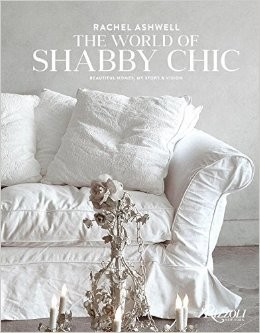 WORLD OF SHABBY CHIC,THE - Rizzoli