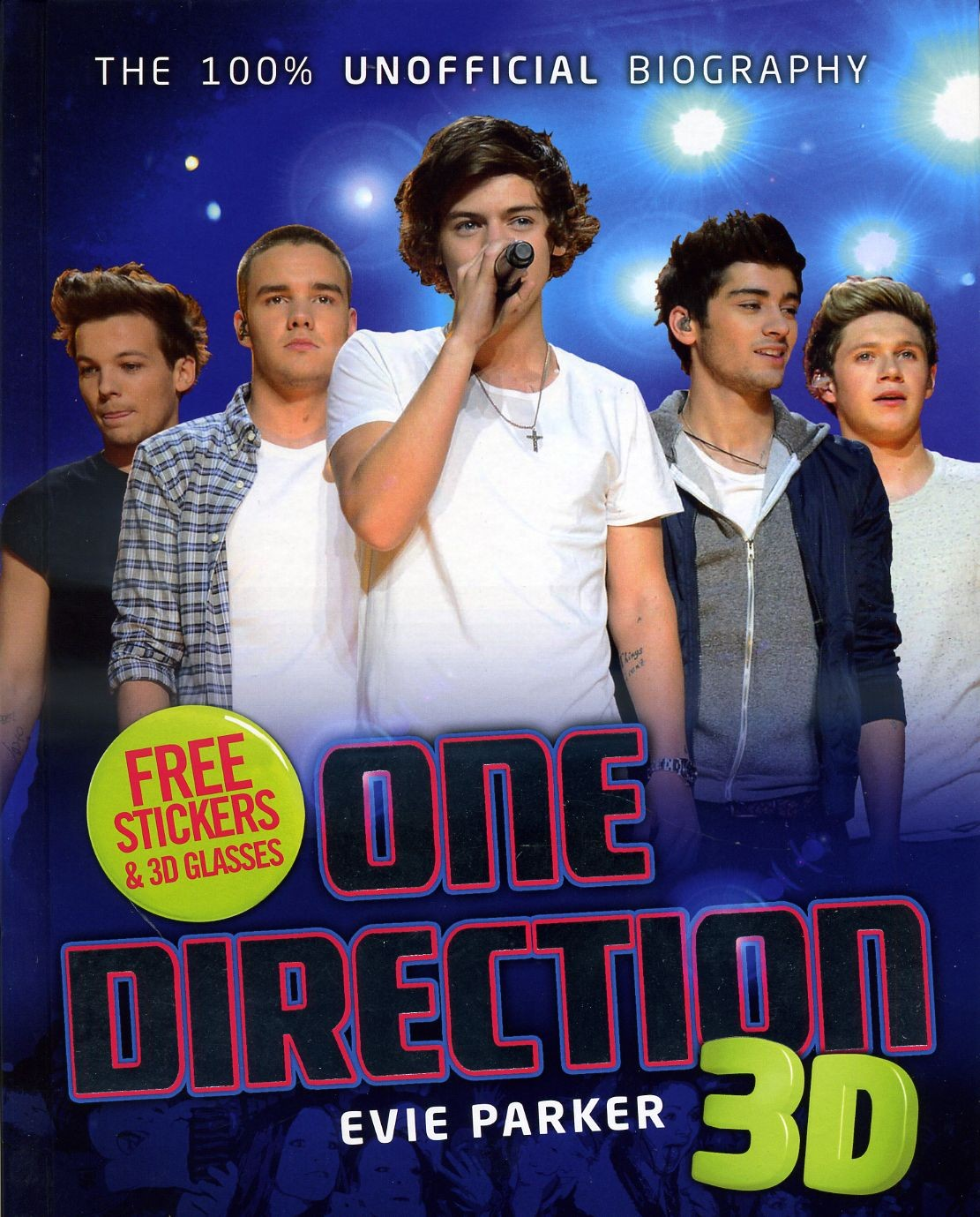 100% ONE DIRECTION: THE UNOFFICIAL BIOGRAPHY 3D - Random UK