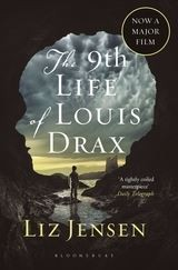 NINTH LIFE OF LOUIS DRAX,THE - Bloombsury Movie Tie In