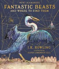 FANTASTIC BEASTS & WHERE TO FIND THEM -*Illustra Ed