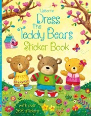 DRESS THE TEDDY BEARS STICKERS BOOK - Usborne