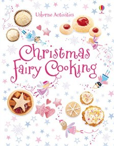 CHRISTMAS FAIRY COOKING - Usborne **New Edition**