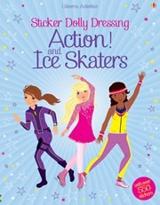 ACTION! AND ICE SKATERS - Sticker Dolly Dressing