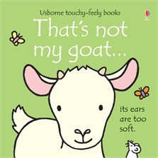 THAT`S NOT MY GOAT - Usborne Touchy & Feely Books
