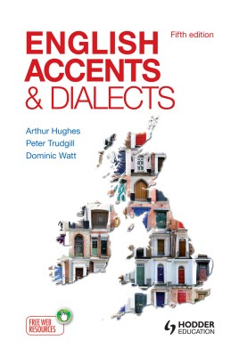 ENGLISH ACCENTS & DIALECTS  5th ED. - Hodder
