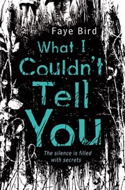 WHAT I COULDN\'T TELL YOU - Usborne