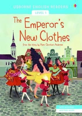 EMPEROR`S NEW CLOTHES,THE - Usborne English Readers Level 1