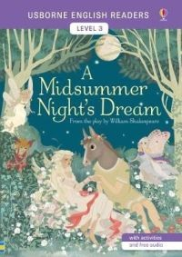 MIDSUMMER NIGHT`S DREAM,A - Usborne English Readers Level 3
