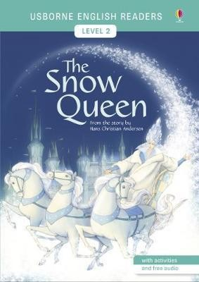 SNOW QUEEN,THE - Usborne English Readers Level 2