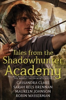 TALES FROM THE SHADOWHUNTER ACADEMY - Simon & Schuster