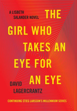 MILLENNIUM 5: THE GIRL WHO TAKES AN EYE FOR AN EYE - Knopf