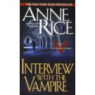VAMPIRE CHRONICLES  1: INTERVIEW WITH THE VAMPIRE -Ballantin