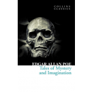 TALES OF MYSTERY AND IMAGINATION - Collins Classics