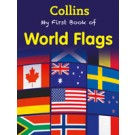 MY FIRST BOOK OF WORLD FLAGS - Collins  **New Edition**