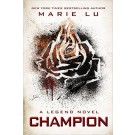 CHAMPION: A Legend Novel - Putnam Juvenile **New Edition**