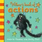 WILBUR S BOOK OF ACTIONS