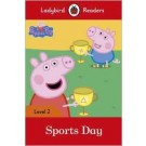 PEPPA PIG: SPORTS DAY - Ladybird  Reader Lev 2