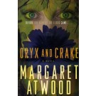 MADDADDAM 1: ORYX AND CRAKE - Anchor