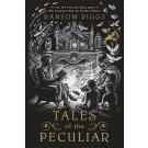 TALES OF THE PECULIAR - Penguin USA