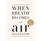 WHEN BREATH BECOMES AIR - Random House USA