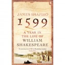 1599 YEAR IN THE LIFE OF SHAKESPEARE - Faber