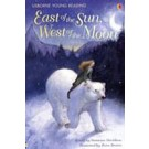 EAST OF THE SUN, WEST OF THE MOON - Usborne Young Reading 2