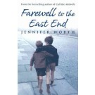 MIDWIFE TRILOGY 3: FAREWELL TO THE EAST END - Orion