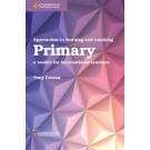 APPROACHES TO LEARNING AND TEACHING:PRIMARY
