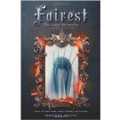 LUNAR CHRONICLES: FAIREST