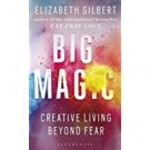 BIG MAGIC - Bloomsbury  **New Edition**