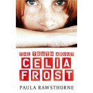 TRUTH ABOUT CELIA FROST,THE - Usborne
