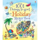 1001 THINGS TO SPOT ON HOLIDAY STICKER BOOK - Usborne