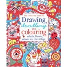 DRAWING DOODLING AND COLOURING: ANIMALS & OTHERS - Usborne