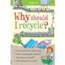WHY SHOULD I RECYCLE? - Usborne HB
