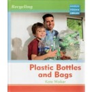PLASTIC BOTTLES & BAGS - RECYCLING