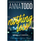 NOTHING LESS - Gallery Books  **October 2016**