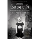 HOLLOW CITY - Quirk Book  **New Edition**