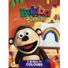 WORLD OF COLOURS,A - Bubba & Friends